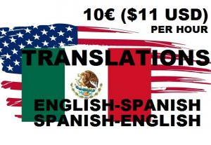 I TRANSLATE ENGLISH & SPANISH  10€/$11 USD