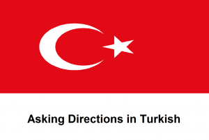 Asking Directions in Turkish