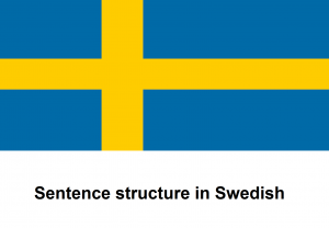 Sentence Structure in Swedish